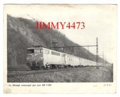 CPM - Le Mistral Remorqué Par Une BB 9200 + Description Au Dos - CL. B.D. - Trains