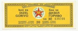 Yugoslavia - Bon, Coupon, 20 Litre Diesel Fuel Petrol Gasoline - Servië