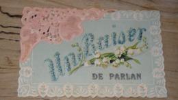 Belle Carte Fantaisie : Un Baiser De PARLAN ….................… NZ-4452 - Frankrijk