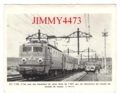 CPM - CC 7120 - C'est Une Des Machines Qui Est Détentrice Du Record Du Monde + Description Au Dos - CL. Bennier - Trains
