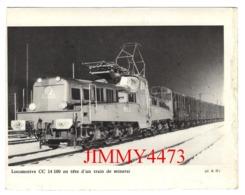 CPM - Locomotive CC 14.100 Entête D'un Train De Minerai + Description Au Dos - CL. B. D. - Trains