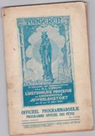 TONGEREN-1932-PROCESSIE+JUWELENSTOET-BROCHURE+-60 PAGINAS-AFM:16-24CM-PRACHTIGE RECLAMEADVERTENTIES-ETAT USEE+COMPLET - Livres, BD, Revues