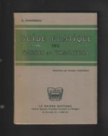 Livre De 1950 - GUIDE PRATIQUE Des GARDES Et CHASSEURS - Livre Neuf, Les Pages Ne Sont Pas Coupée -200 Pages - 23 Photos - Chasse/Pêche
