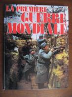 LA PREMIÈRE GUERRE MONDIALE De Suzanne EVERETT. ( Guerre 1914, WW1 ) - Francese