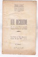 REVUE PROGRAMME FETE RECREATIVE  ECOLE DES FILLES BONNEFOY EN 1962! A TOULOUSE - Libros, Revistas, Cómics