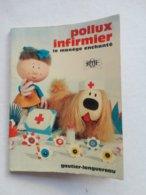 """POLLUX  Mini Livres """"  POLLUX Infirmier """" ORTF De 1966 GAUTHIER LANGUEREAU   TBE - Livres, BD, Revues"""