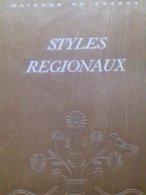Styles Régionaux Le Rayonnement Français 1930 - Home Decoration