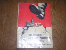 1944 ROCHEFORT LA PERCEE ALLEMANDE VERS LA MEUSE Régionalisme Guerre 40 45 Von Rundstedt Custinne Ciergnon Celles On - Guerre 1939-45