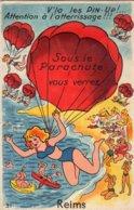 REIMS V'LA LES PIN-UP ! ... SOUS LE PARACHUTE VOUS VERREZ REIMS (CARTE A SYSTEME) - Reims