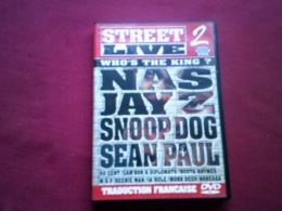 STREET LIVE 2  WHO'S THE KING °° NAS JAY  Z SNOOP DOG SEAN PAUL - Concert & Music