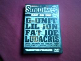 STREET LIVE 3 RAP OR DIE  C UNIT  LIL JON FAT JOE LUDACRIS C + 3 HEURES DE LIVE  DE STUDIO ET D'INTERVIEWS  TRADUITES - Concert & Music