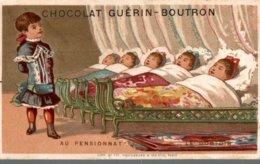CHROMO CHOCOLAT GUERIN-BOUTRON  AU PENSIONNAT - Guerin Boutron