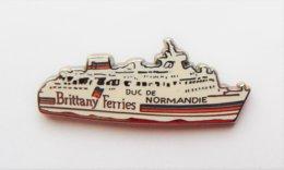 Pin's Bateau Brittany Ferries DUC DE NORMANDIE - PAC/01 - Boten