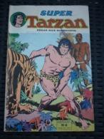Edgar Rice Burroughs: Super Tarzan Mensuel N°4/ Sagédition, Avril 1979 - Tarzan