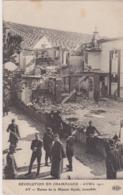 Révolution De Champagne En 1911, Crise Viticole, Ruines De La Maison Ayola Incendiée - Eventi