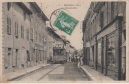 CPA Miribel - La Grande-Rue (animation Avec Tram) - Frankreich