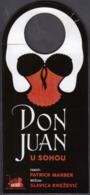 Croatia 2019 / Don Juan In Soho / Exit Theatre Zagreb / Advertising, Hanging Chad - Advertising