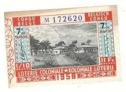Loterie Coloniale 7e Tranche 1958 11fr.    Koloniale Loterij 7de Tranche 1958 11fr. - Billets De Loterie