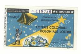 Loterie Coloniale 5e Tranche 1958 21fr.    Koloniale Loterij 5de Tranche 1958 21fr. - Billets De Loterie