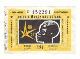 Loterie Coloniale 9e Tranche 1958 21fr.  Expo '58    Koloniale Loterij 9de Tranche 1958 21fr. - Billets De Loterie