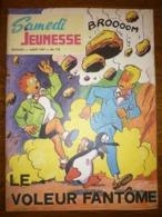 Samedi Jeunesse Mensuel N°118: Août 1967: Le Voleur Fantôme - Samedi Jeunesse