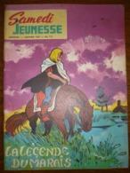 Samedi Jeunesse Mensuel N°111: Janvier 1967: La Légende Du Marais - Samedi Jeunesse