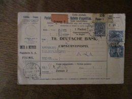COLIS POSTALE BULLETIN D'EXPEDITION FIUNE 917JAN-5N10 DEUSCHE BANK CONSTANTINOPEL 4 TIMBRES MAGY KIR ET 1 PIASTRE TURQUI - Italien