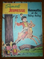 Samedi Jeunesse Mensuel N°97, Novembre 1965: Hayawatha Et Les Boïng-Boïng - Samedi Jeunesse
