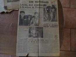 LES NOUVELLES DU MATIN DU 2 AOUT 1945 LAVAL EST ECROUE A LA PRISON DE FRESNES - Giornali
