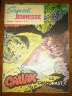 Samedi Jeunesse Mensuel N°139: Mai 1969: Gallax Le Cosmonaute - Samedi Jeunesse