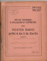 Notice Technique D'utilisation Et D'entretien Des Postes Radio Militaires, De 1958, 65 Pages, Etat Médiocre - Radio's