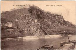 31se 925 CPA - BESANCON - PORTE TAILLEE ET LA CITADELLE - Besancon