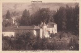 Cp , 63 , OLLIERGUES , Château De Chantelauze - Olliergues