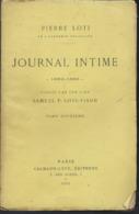 Journal Intime 1882 - 1885 Publié Par Samuel Pierre .Loti - Geschiedenis