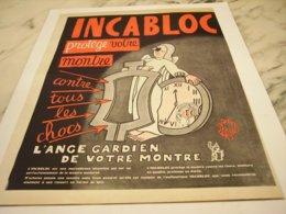 ANCIENNE PUBLICITE DES MEILLEUR MONTRES INCABLOC 1952 - Bijoux & Horlogerie