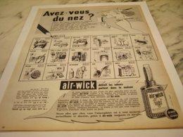 ANCIENNE PUBLICITE QUI A DU NEZ AIR WICK 1952 - Publicité