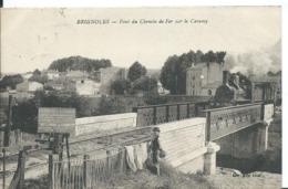 BRIGNOLES     (  VAR  )   PONT DU CHEMIN DE FER SUR LE CARAMY - Brignoles