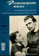 Dramaturgische Blätter. Einführung Zu Egmont. Ein Trauerspiel Von Johann Wolfgang Von Goethe. Theaterzirkelmaterial Des - Programma's