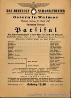 Theaterzettel Parsifal. Ein Bühnenfestspiel In Drei Akten Von Richard Wagner. Ostern In Weimar. Weimar, Freitag, 23. Apr - Programs