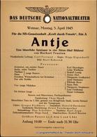 Theaterzettel Antje. Eine Bäuerliche Spieloper In Vier Akten Von Herbert Trantow. Für Die NS-Gemeinschaft Kraft Durch Fr - Programs