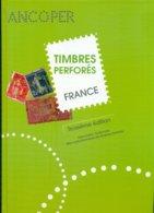 FRANCE CAT TIMBRES PERFORES ANCOPER 3 èm édition état Neuf Avec Indices De Rareté - Briefmarken