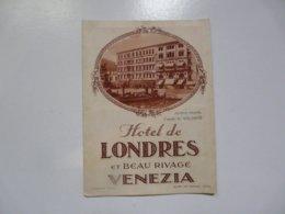 VIEUX PAPIERS - DEPLIANT TOURISTIQUE : Hötel De Londres Et Beau Rivage VENEZIA - Toeristische Brochures