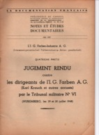 JUGEMENT RENDU CONTRE DIRIGEANTS I.G. FARBEN TRIBUNAL MILITAIRE NUREMBERG 1948 - 1939-45