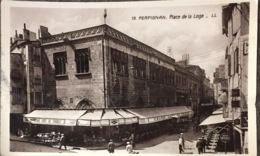 Perpignan Place De La Loge, écrite. - Perpignan