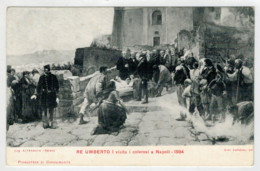 C.P.PICCOLA    NAPOLI   RE  UMBERTO I  VISITA  I  COLEROSI  A  NAPOLI  -1884        2 SCAN  (NUOVA) - Napoli