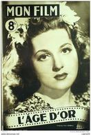 CINEMA-L'AGE D'OR-CLEMENT DUHOUR-ALERME-ELVIRE POPESCO-DENISE DREAL-MF 37-1947 - Cinéma