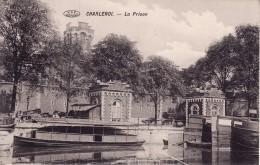 CHARLEROI -- La Prison + Pêniches - Charleroi