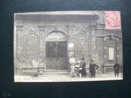 Carte Postale Ancienne De Saint-Quentin - Porte De L'Ancien Hôtel Des Canonniers Et Arquebusiers - Fabrique De Lingerie - Saint Quentin