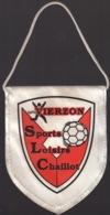 FANION FOOTBALL - VIERZON Sports Loisirs Chaillot - Sonstige