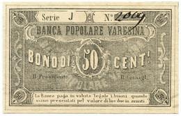 50 CENTESIMI NON EMESSO FIDUCIARIO BANCA POPOLARE VARESINA 11/05/1873 BB+ - [ 1] …-1946 : Regno